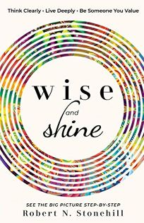 Wise and Shine: Think Clearly