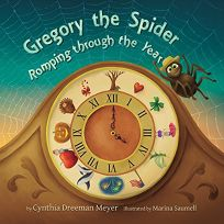 Gregory the Spider: Romping Through the Year