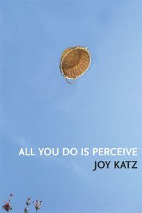 All You Do Is Perceive
