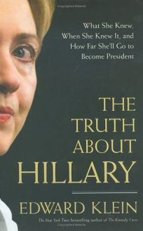 The Truth about Hillary: What She Knew
