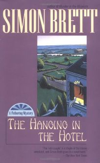 THE HANGING IN THE HOTEL: A Fethering Mystery
