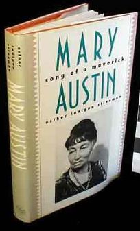 Mary Austin: Song of a Maverick
