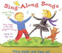 Sing-Along Songs: Three Books and Tape Set the Lady with the Alligator Purse