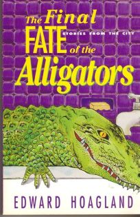 The Final Fate of the Alligators: Stories from the City