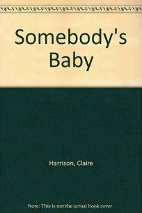 Somebodys Baby