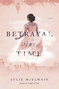Betrayal in Time: A Kendra Donovan Mystery