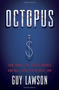 Octopus: Sam Israel