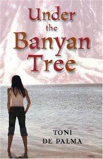 Under the Banyan Tree