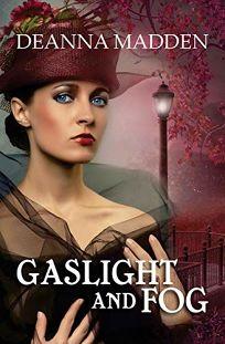 Gaslight and Fog