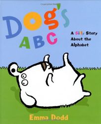 Dogs ABC: A Silly Story about the Alphabet