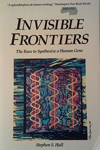 Invisible Frontiers: The Race to Synthesize a Human Gene