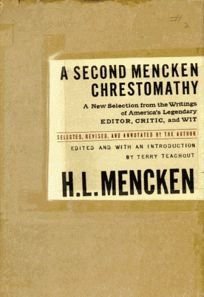 A Second Mencken Chrestomathy