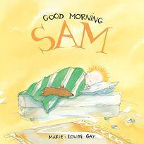 Good Morning Sam