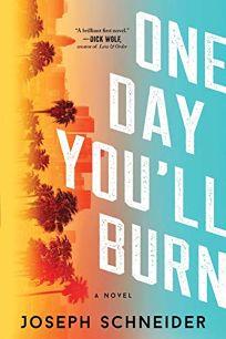 One Day You'll Burn