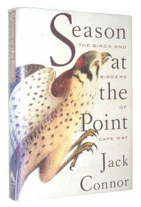 Season at the Point: The Birds and Birders of Cape May