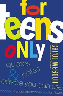 For Teens Only: Quotes