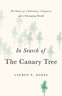 In Search of the Canary Tree: The Story of a Scientist