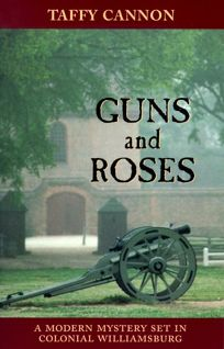 Guns and Roses: An Irish Eyes Travel Mystery Set in Colonial Williamsburg