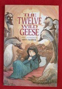 Children S Book Review The Twelve Wild Geese By Matt