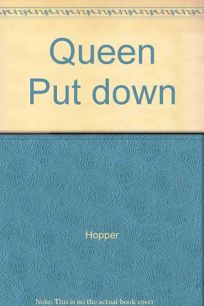The Queen of Put-Down