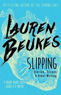 Slipping: Stories