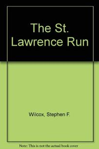 The St. Lawrence Run
