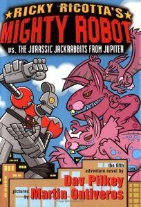 Ricky Ricottas Mighty Robot vs. the Jurassic Jack Rabbits from Jupiter