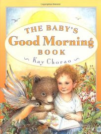 The Babys Good Morning Book