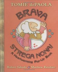 Brava Strega Nona! A Heartwarming Pop-Up Book