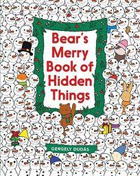 Bears Merry Book of Hidden Things: Christmas Seek-And-Find