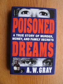 Poisoned Dreams: A True Story of Murder