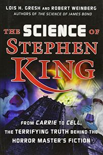 The Science of Stephen King: From Carrie to Cell