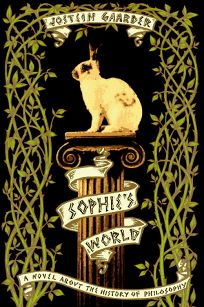 Sophies World: A Novel about the History of Philosophy