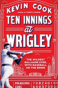 Ten Innings at Wrigley: The Wildest Ballgame Ever