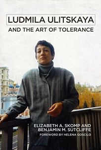 Ludmila Ulitskaya and the Art of Tolerance