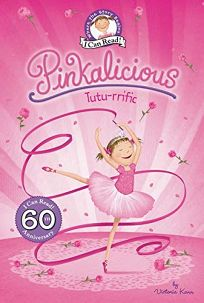 Pinkalicious: Tutu-rrific