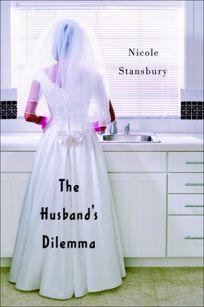 THE HUSBANDS DILEMMA