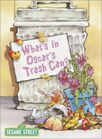 Whats in Oscars Trash Can?
