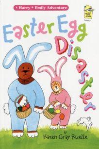 Easter Egg Disaster