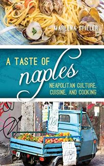 A Taste of Naples: Neapolitan Culture