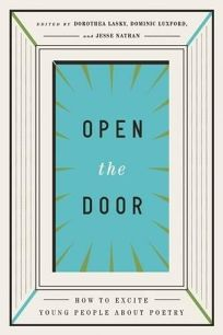Open the Door: How to Excite Young People About Poetry