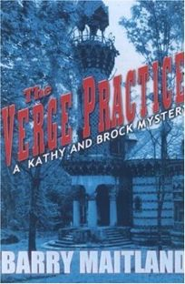 THE VERGE PRACTICE: A Kathy and Brock Mystery
