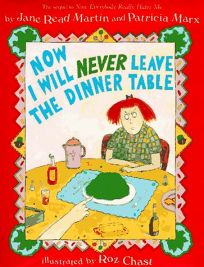 Now I Will Never Leave the Dinner Table