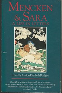 Mencken and Sara: A Life in Letters