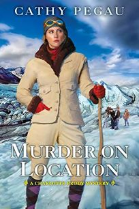 Murder on Location: A Charlotte Brody Mystery