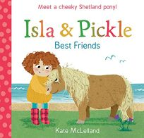 Isla and Pickle: Best Friends