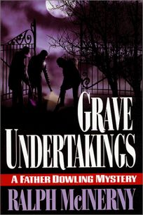 Grave Undertakings: A Father Dowling Mystery