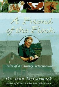 A Friend of the Flock: Tales of a Country Veterinarian