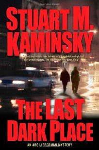 THE LAST DARK PLACE: An Abe Lieberman Mystery