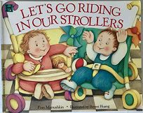 Lets Go Riding in Our Strollers